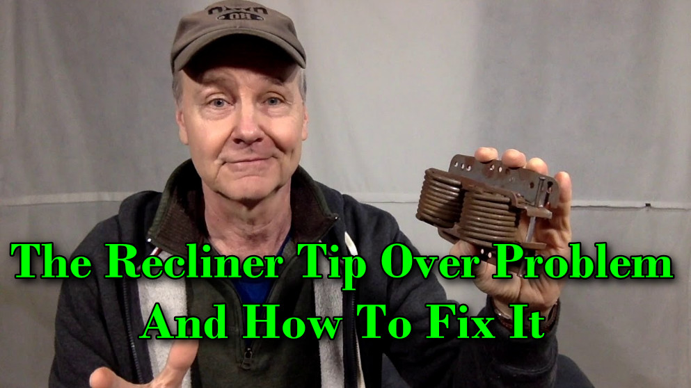 The Recliner Tip Over Problem & How To Fix It (Updated) 2021